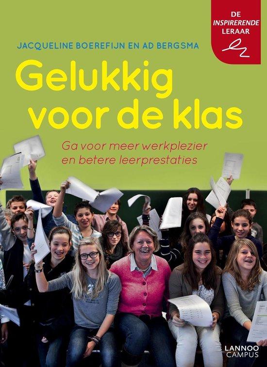 Gelukkig voor de klas - Jacqueline Boerefijn |