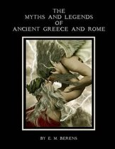 THE MYTHS AND LEGENDS OF ANCIENT GREECE AND ROME (Illustrated) Paperback II