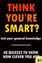 Think You're Smart? #1