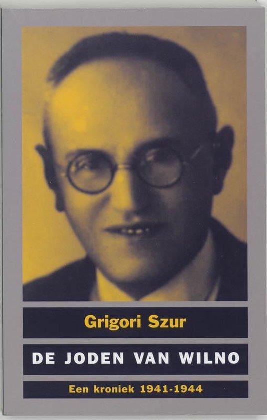 De joden van Wilno - Grigori Szur pdf epub