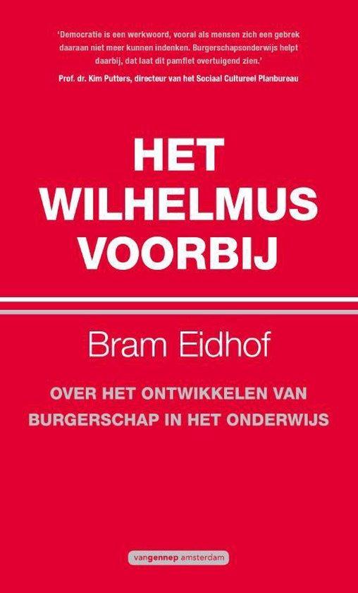 Het Wilhelmus voorbij - Bram Eidhof |