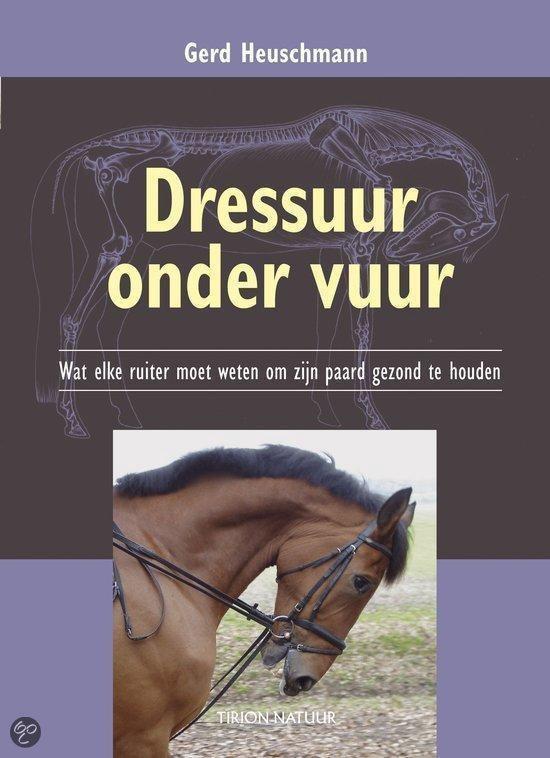 Cover van het boek 'Dressuur onder vuur'