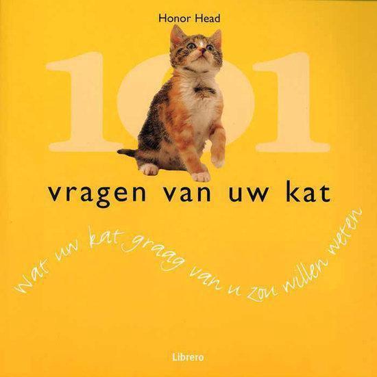 101 Vragen Van Uw Kat - Honor Head pdf epub