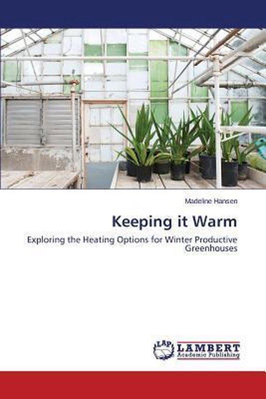 Keeping It Warm