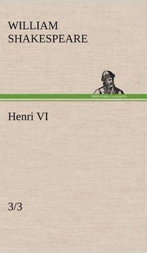 Henri VI (3/3)