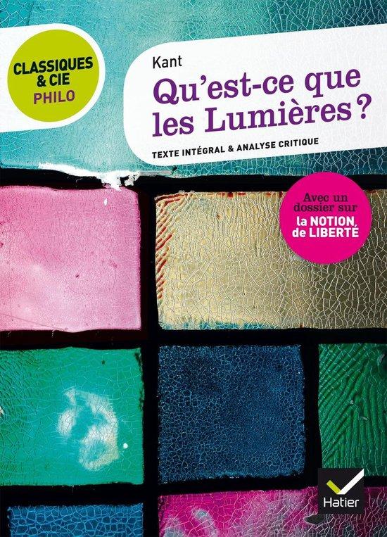 Boek cover Classiques & Cie Philo - Qu est-ce que les Lumières ? van Kant (Onbekend)