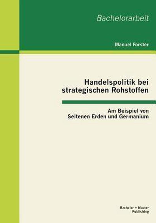 Handelspolitik bei strategischen Rohstoffen