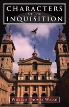 Boek cover Characters of the Inquisition van William Thomas Walsh