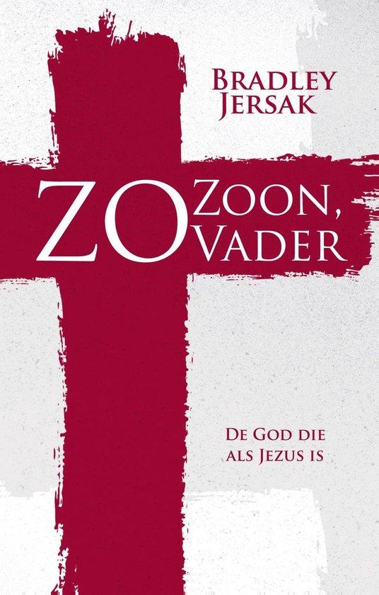 Zo Zoon, zo Vader - Bradley Jersak | Fthsonline.com
