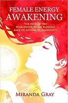 Boek cover Female Energy Awakening van Miranda Gray