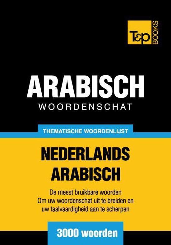 Thematische woordenschat Nederlands-Arabisch - 3000 woorden - Andrey Taranov pdf epub