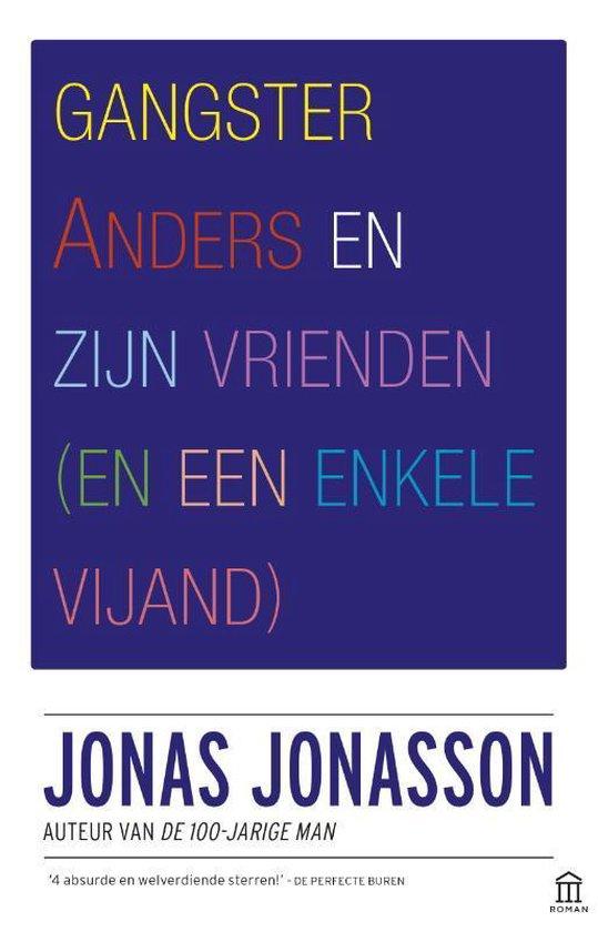 Boek cover Gangster Anders en zijn vrienden van Jonas Jonasson (Paperback)