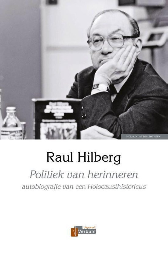 Politiek van herinneren - Raul Hilberg  