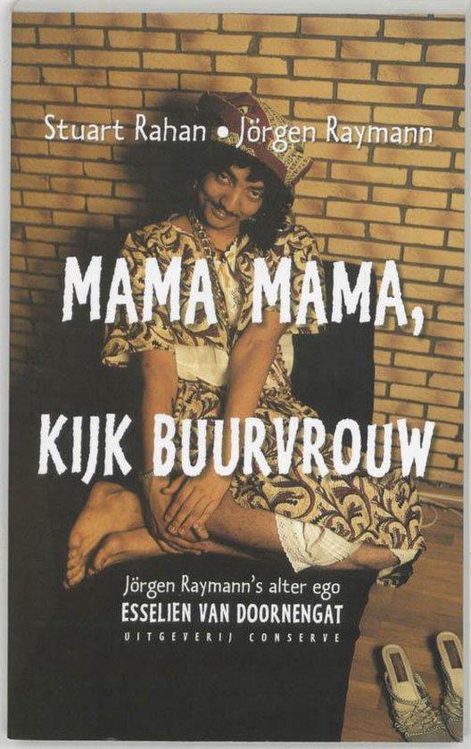 Mama Mama, Kijk Buurvrouw - J�rgen Raymann | Fthsonline.com
