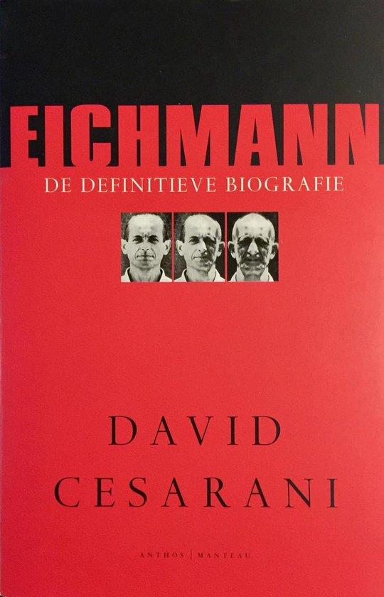 Eichmann - David Cesarini |
