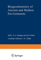 Biogeochemistry of Ancient and Modern Environments