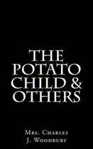 The Potato Child & Others