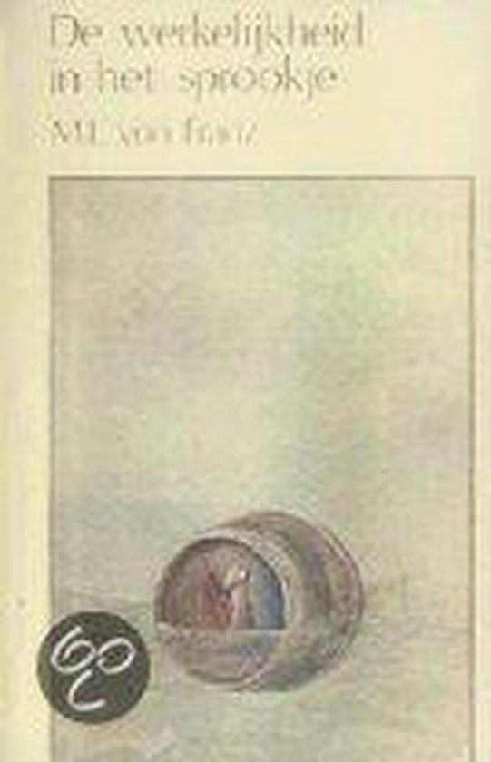 De werkelijkheid in het sprookje - Marie-Louise Von Franz | Readingchampions.org.uk