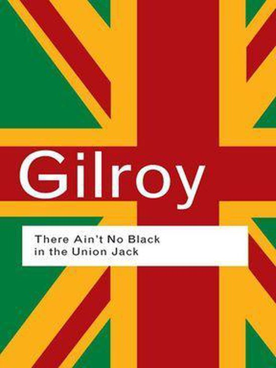There Ain't No Black in the Union Jack