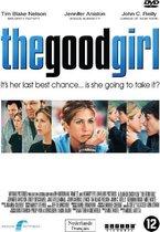 Good Girl, The