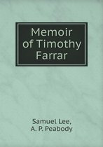 Memoir of Timothy Farrar