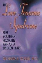 The Love Trauma Syndrome