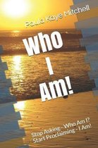 Who I Am!