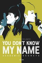 You don't know my name, Tome 02