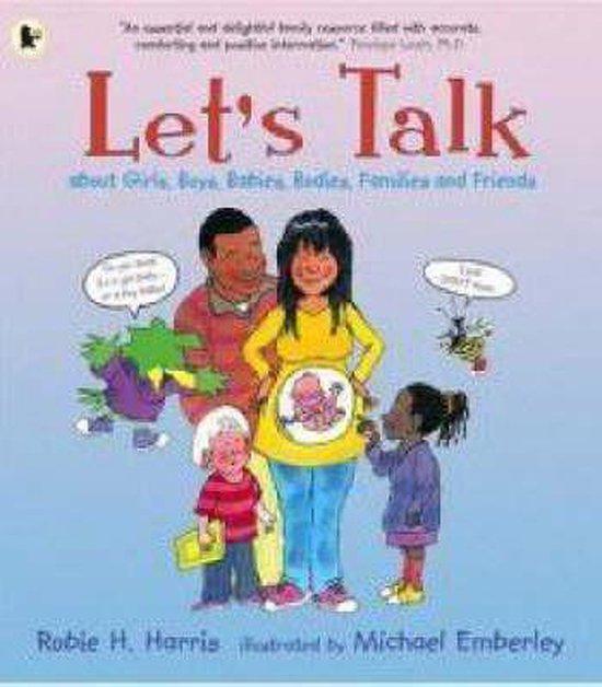Boek cover Lets Talk About Girls, Boys, Babies, Bodies, Families and Friends van Robie H. Harris (Paperback)