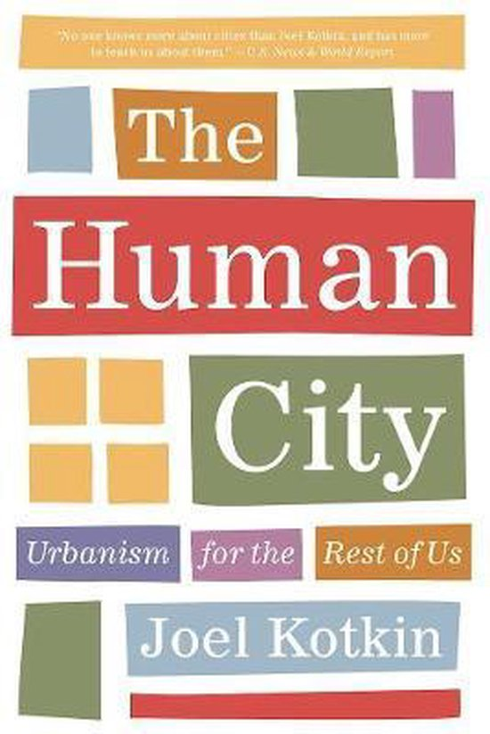 Boek cover The Human City van Joel Kotkin (Paperback)