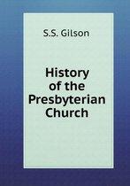 History of the Presbyterian Church
