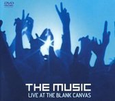 The Music - Live at Blank Canvass