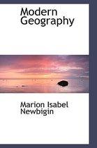 Boek cover Modern Geography van Marion Isabel Newbigin