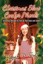 Christmas Slow Cooker Meals