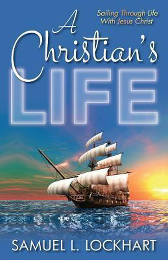 A Christian's Life