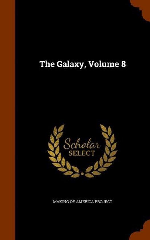The Galaxy, Volume 8