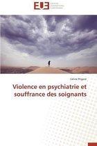 Violence En Psychiatrie Et Souffrance Des Soignants