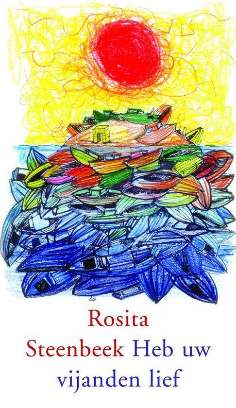 Heb uw vijanden lief - Rosita Steenbeek |