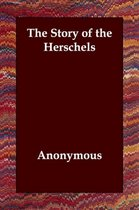 The Story of the Herschels