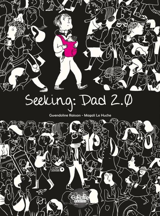 Boek cover Seeking: Dad 2.0 van Gwendoline Raisson (Onbekend)