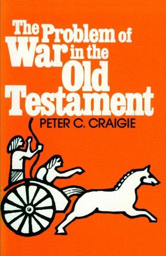 Boek cover Problem of War in the Old Testament van Peter C. Craigie (Paperback)