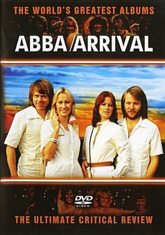 Abba - Arrival: World's Greatest