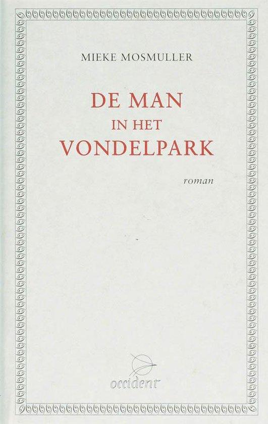De man in het Vondelpark - Mieke Mosmuller |