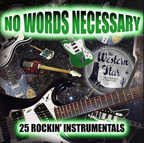 No Words Necessary - 25 Rockin' Instrumentals