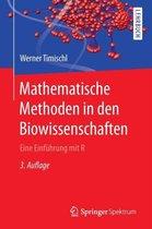 Boek cover Mathematische Methoden in Den Biowissenschaften van Werner Timischl