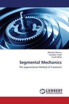 Segmental Mechanics
