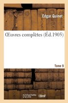 Oeuvres Compl tes. Tome 9
