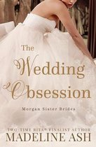 The Wedding Obsession