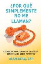 Por Que Simplemente No Me Llaman?