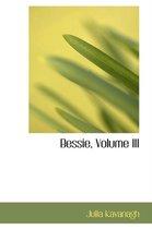 Bessie, Volume III